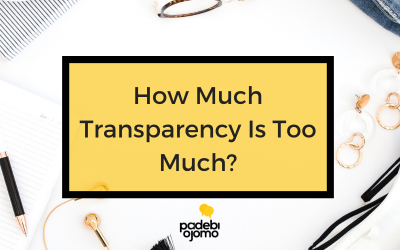How Much Transparency Is Too Much?